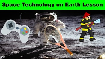 Space Technology on Earth No Prep Lesson w/ Worksheet, Pow
