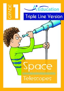 Space - Telescopes - Grade 1 (with 'Triple-Track Writing Lines')