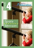 Space - Telescopes - Grade 4