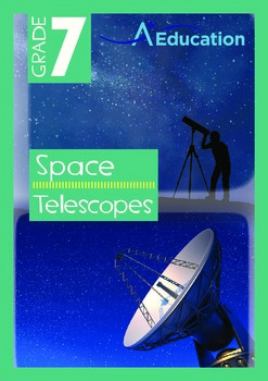 Space - Telescopes - Grade 7