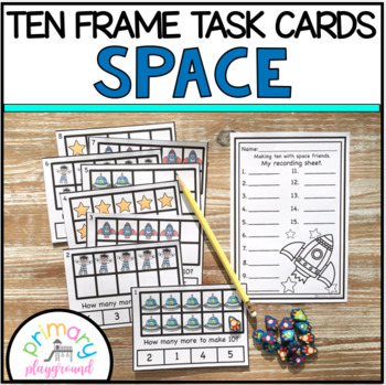 Space Ten Frame Task Cards Making Ten with Space Friends