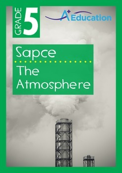 Space - The Atmosphere - Grade 5