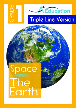 Space - The Earth (II) - Grade 1 (with 'Triple-Track Writing Lines')