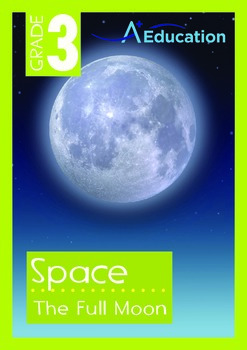 Space - The Full Moon - Grade 3