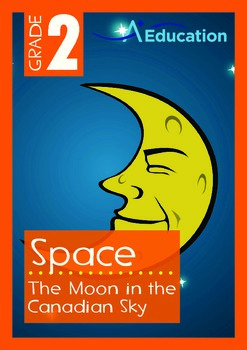 Space - The Moon (III): The Moon in the Canadian Sky - Grade 2