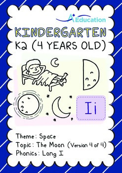 Space - The Moon (IV): Long I - Kindergarten, K2 (4 years old)