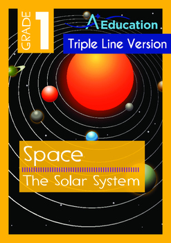 Space - The Solar System - Grade 1 (with 'Triple-Track Wri