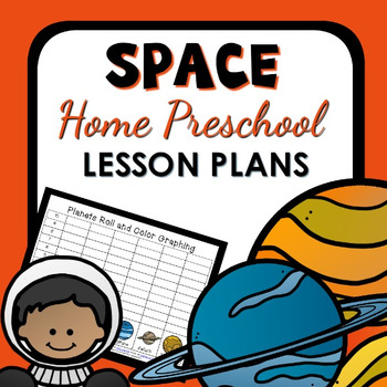 Space Theme Home Preschool Lesson Plans