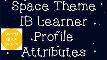 Space Theme IB Learner Profile Attributes