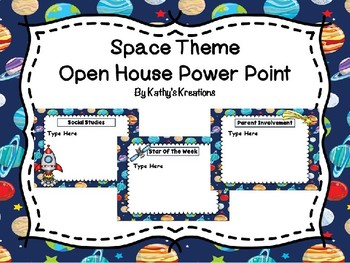 Space Theme Open House Power Point