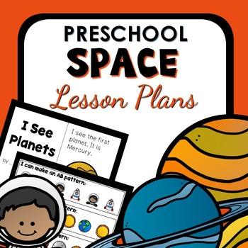 Space Theme Preschool Classroom Lesson Plans