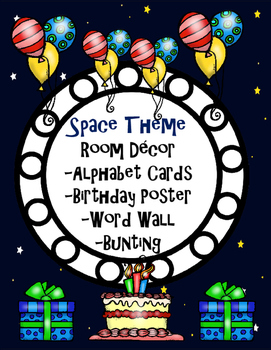Space Theme - Room Decor {Word Wall, Alphabet Cards, Bunting and Birthday Poster