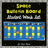 Space Theme Student Work Bulletin Board Set