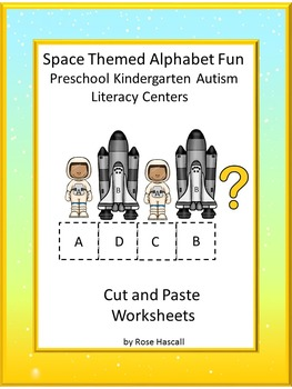 Space Themed Alphabet Fun NO PREP Cut and Paste Literacy Center Printables