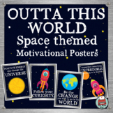 Space Themed Classroom Decor - Motivational Posters -  Out
