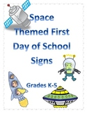 Space Themed First Day of School Signs