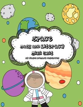 Space Themed Literacy and Math Mini Unit
