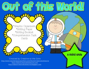 Space- Themed Mini Unit~ Includes Graphic Organizers & Much More!
