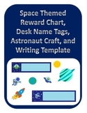 Space Themed Reward Chart,Desk Name Tags, Astronaut Craft, and Writing Template