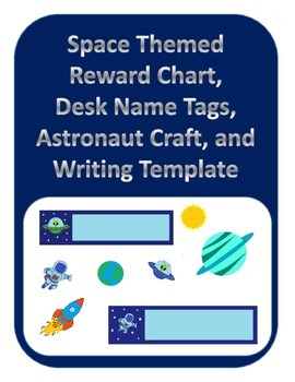 Space Themed Reward Chart,Desk Name Tags, Astronaut Craft,