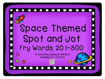 Space Themed Spot and Jot - Fry Words 201-300