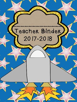 Space Themed Teacher Binder 2016-2017