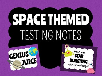 Space Themed Testing Notes