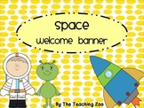 Space Themed Welcome Banner
