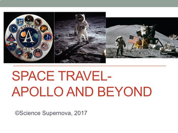 Space Travel - Apollo and Beyond PPT with Student Notes
