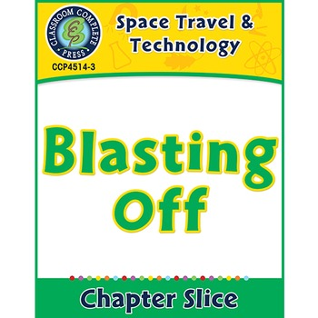 Space Travel & Technology: Blasting Off Gr. 5-8