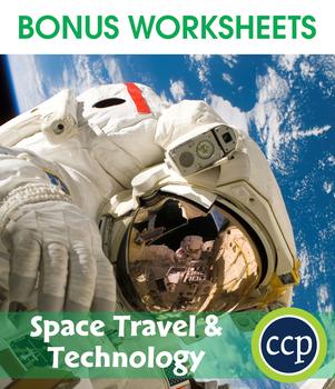 Space Travel & Technology Gr. 5-8 - BONUS WORKSHEETS