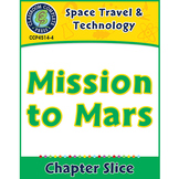 Space Travel & Technology: Mission to Mars Gr. 5-8