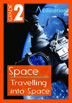 Space - Travelling into Space - Grade 2