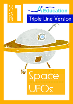 Space - UFOs (II) - Grade 1 (with 'Triple-Track Writing Lines')