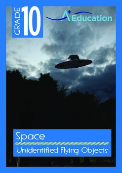 Space - Unidentified Flying Objects - Grade 10