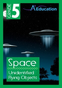 Space - Unidentified Flying Objects - Grade 5