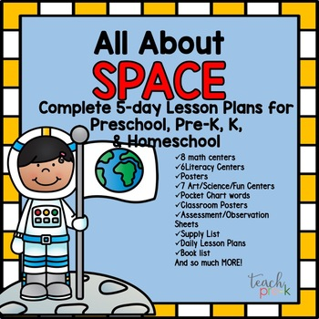 Space Unit; 5-day lesson Plans for Preschool, PreK, K, and Homeschool