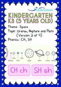 Space - Uranus, Neptune & Pluto (II): Digraphs CH, SH - Kindergarten, K3 (age 5)
