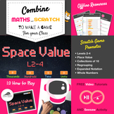 Space Value: Place Value game for Levels 2-4 — Teach maths via Scratch