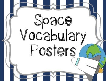 Space Vocabulary Posters {Word Wall Printable}