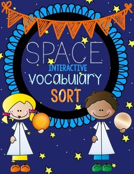 Space Vocabulary Sort {Science Interactive Vocabulary Notebook Activity}