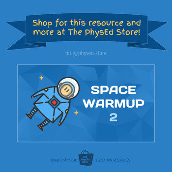 SPACE WARMUP 2 | Physical Education Exercise Activity