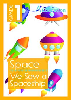 Space - We Saw a Spaceship - Grade 1