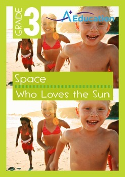 Space - Who Loves the Sun - Grade 3
