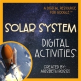 Space and Solar System Unit (Google Slides™)   Distance Learning