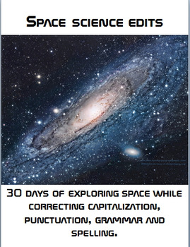 Space science: 30 days of quick edits