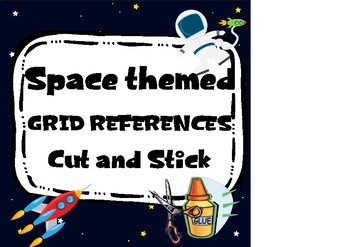 Space themed Grid References, Cut and Stick