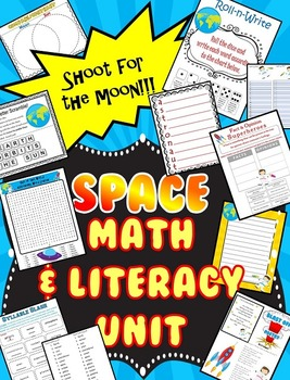 Space themed Math and Literacy Unit