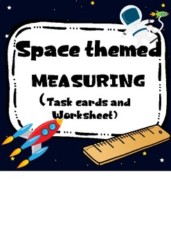 Space themed Measuring. Worksheet and task cards.