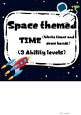 Space themed Time. Draw hands and write times. 3 Levels